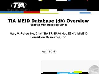 TIA MEID Database (db) Overview (updated from  December  2011)