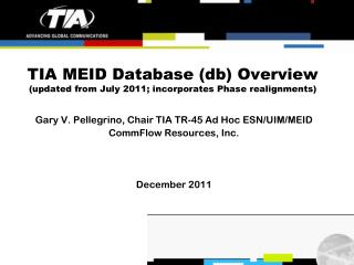 TIA MEID Database (db) Overview (updated from July 2011; incorporates Phase realignments)