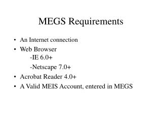 MEGS Requirements