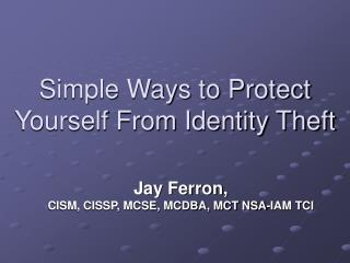 Simple Ways to Protect Yourself From Identity Theft