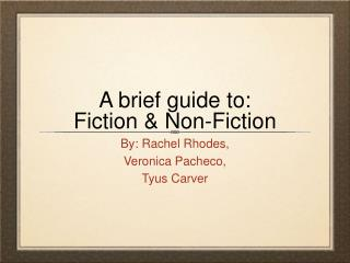 A brief guide to: Fiction & Non-Fiction