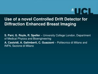 Use of a novel Controlled Drift Detector for Diffraction Enhanced Breast Imaging