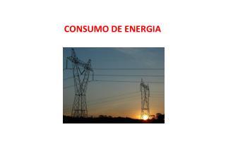 CONSUMO DE ENERGIA