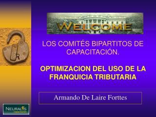 LOS COMIT S BIPARTITOS DE CAPACITACI N.  OPTIMIZACION DEL USO DE LA FRANQUICIA TRIBUTARIA