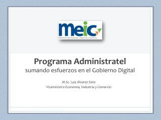 Programa  Administratel sumando esfuerzos en el Gobierno Digital