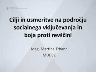 Cilji in usmeritve na področju socialnega vključevanja in boja proti revščini