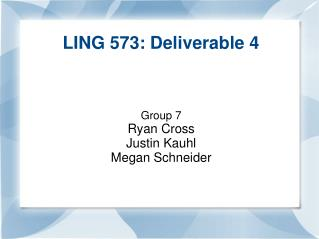 LING 573: Deliverable 4