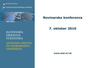 Novinarska konferenca 7. oktober 2010 stat.si/nk