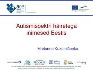 Autismispektri häiretega inimesed Eestis
