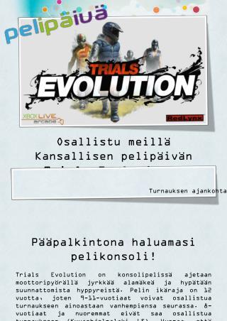 Osallistu meillä Kansallisen pelipäivän  Trials Evolution  –turnaukseen!