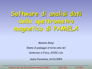 Software di analisi dati dello spettrometro magnetico di PAMELA