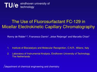 The Use of Fluorosurfactant  FC-129  in  Micellar Electrokinetic Capillary Chromatography