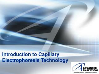 Introduction to Capillary Electrophoresis Technology