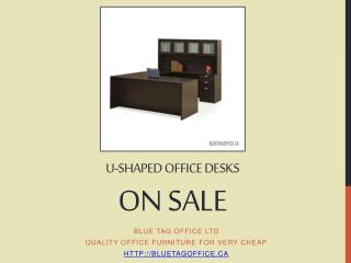 U Shaped Office Desks on SALE at Blue Tag Office in Canada