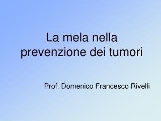 La mela nella prevenzione dei tumori
