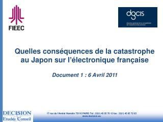 Quelles conséquences de la catastrophe au Japon sur l ' électronique française