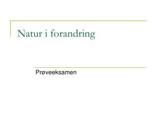 Natur i forandring