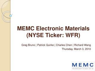 MEMC Electronic Materials  (NYSE Ticker: WFR)