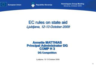 EC rules on state aid  Ljubljana, 12-13 October 2009
