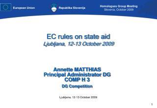 EC rules on state aid  Ljubljana, 12-13 October 2009