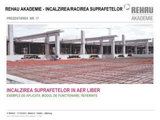REHAU AKADEMIE - INCALZIREA/RACIREA SUPRAFETELOR
