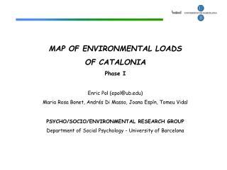 MAP OF ENVIRONMENTAL LOADS  OF CATALONIA Phase I Enric Pol (epol@ub)