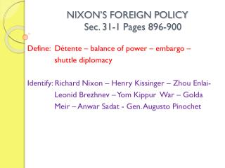 NIXON'S FOREIGN POLICY          Sec. 31-1 Pages 896-900