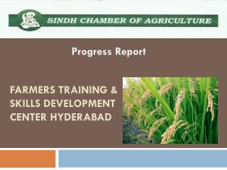 Farmers Training & Skills Development Center Hyderabad