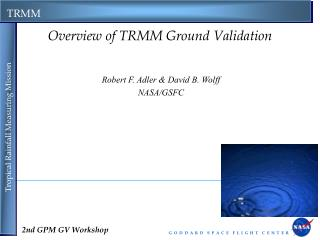 Overview of TRMM Ground Validation
