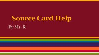 Source Card Help