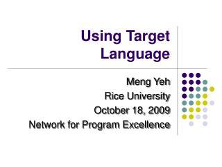 Using Target Language