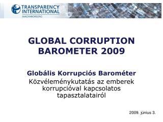 GLOBAL CORRUPTION BAROMETER 2009