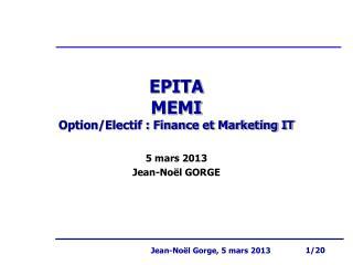 EPITA MEMI Option/Electif : Finance et Marketing IT