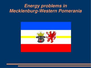 Energy problems in  Mecklenburg-Western Pomerania