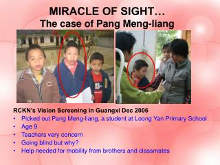 MIRACLE OF SIGHT… The case of Pang Meng-liang