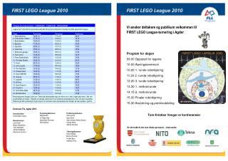 Vi ønsker deltakere og publikum velkommen til FIRST LEGO League-turnering i Agder