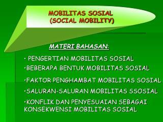 MOBILITAS SOSIAL  (SOCIAL MOBILITY)