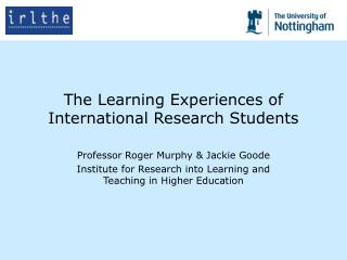 The Learning Experiences of International Research Students
