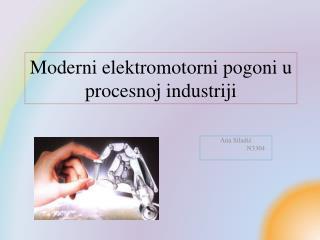 Moderni elektromotorni pogoni u procesnoj industriji