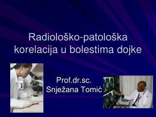 Radiološko-patološka korelacija u bolestima dojke