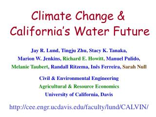 Climate Change &  California's Water Future