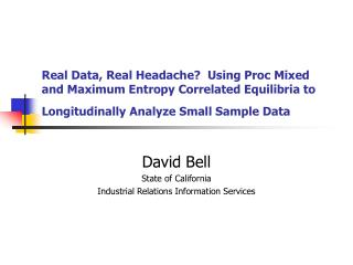 David Bell State of California Industrial Relations Information Services