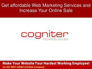 Get affordable Web Marketing Services and Increase Your Onli