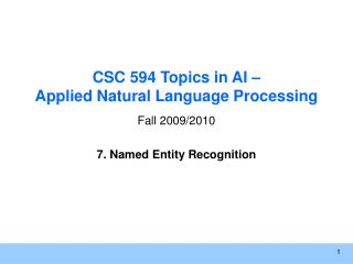 CSC 594 Topics in AI – Applied Natural Language Processing