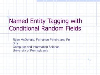 Named Entity Tagging with Conditional Random Fields