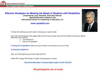 Effective Strategies for Meeting the Needs of Students with Disabilities presented by Larry Gloeckler, Executive Directo