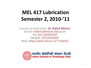 MEL 417 Lubrication Semester 2, 2010-'11