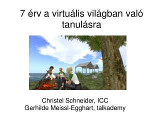 7  érv a virtuális világban való tanulásra