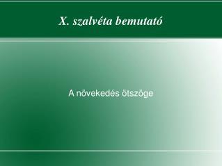 X. szalvéta bemutató