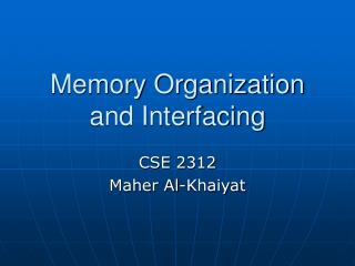 Memory Organization and Interfacing
